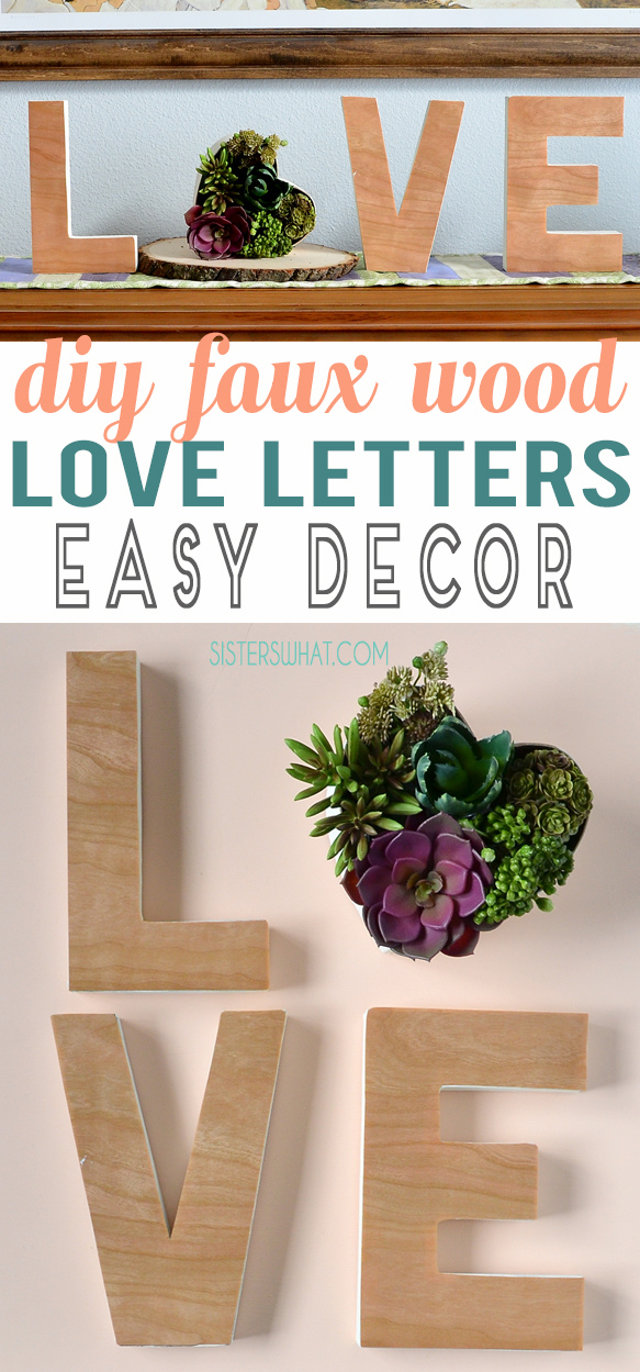 Make some DIY faux wood love letters words for easy Valentine Decor