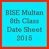 8th Class Date Sheet 2017 BISE Multan Board