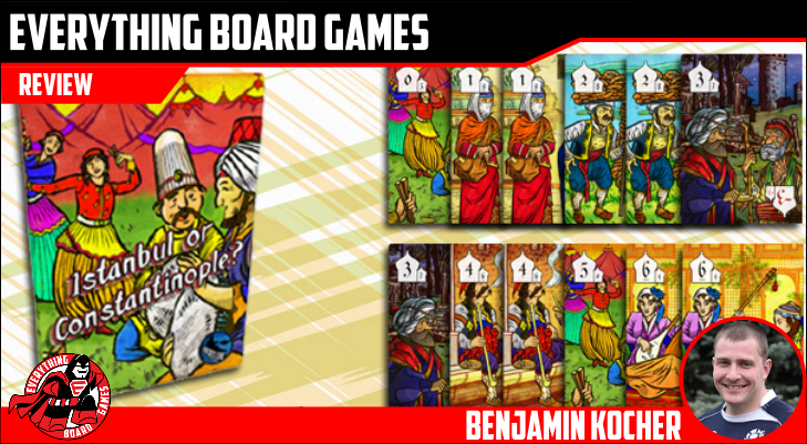 Everything Board Games Istanbul or Constantinople? Preview