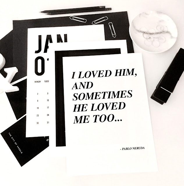 Quote Print I Loved Him and Sometimes He Loved Me Too, Pablo Neruda Quote, Love Print, Typography Poster