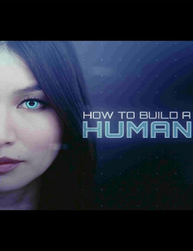 Ver How to Build a Human (2016) Online