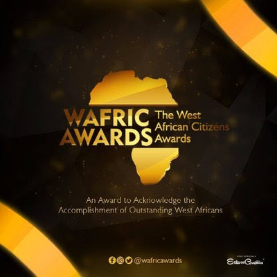 West African Citizens Awards Categories Finally Unveiled | @wafricawards_ ~ #Portal For All Blacks