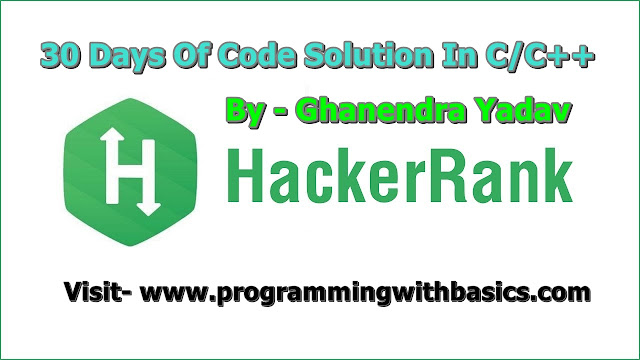 Hacker Rank solution for 30 Days Of Code