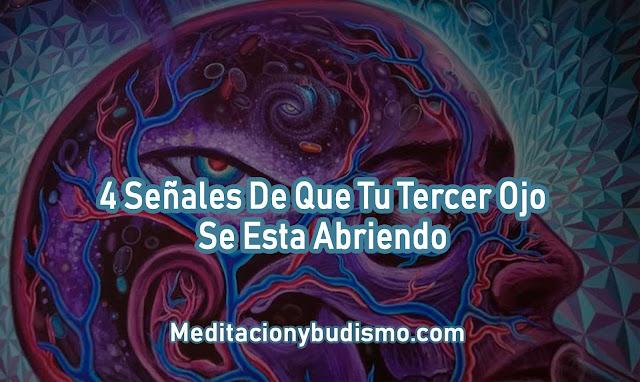 4 SEÑALES DE QUE TU TERCER OJO SE ESTA ABRIENDO