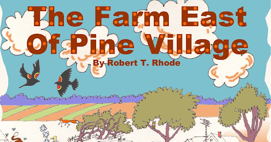 3. Palm Sunday ... THE FARM EAST OF PINE VILLAGE