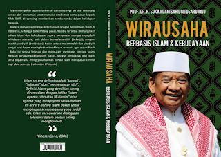 Prof. Dr. Sukamdani Sahid Gitosardjono : Wirausaha Berbasis Islam & Kebudayaan
