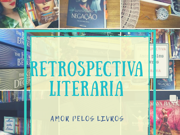 Retrospectiva Literária, Amor pelos Livros #2018