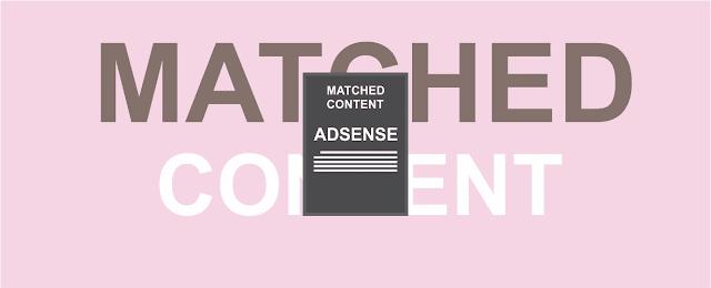 Cara Membuat Matched Content Adsense