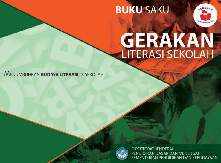 Panduan Komplit Gerakan Literasi Sekolah Gls Sd Slb Smp Sma Smk Dan Permendikbud Nomor
