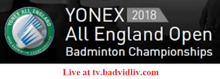 Yonex All England Open 2018 live streaming