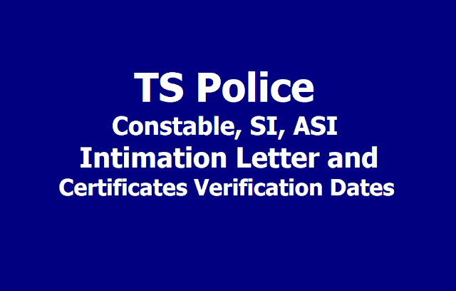 TS Police Constable, SI, ASI Intimation Letter, Certificates Verification Dates 2019