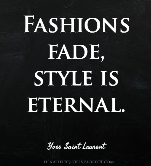 Inspirational Fashion Style Quotes From Fashion Icons