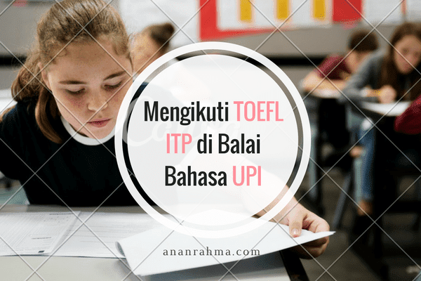mengikuti toefl ITP UPI