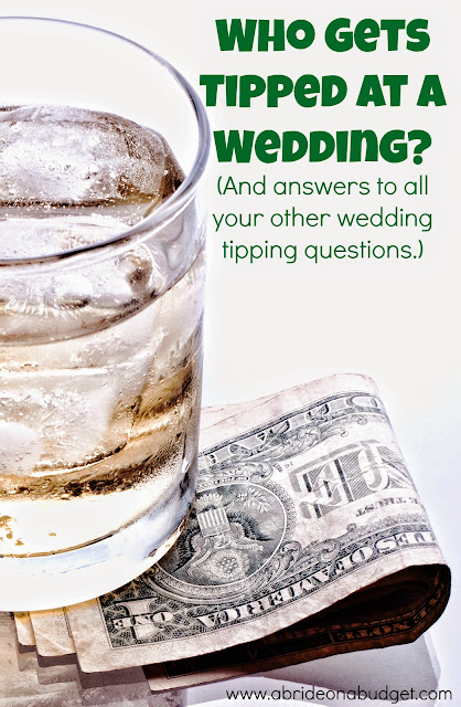 http://www.abrideonabudget.com/2015/04/who-gets-tipped-at-wedding-and-answers.html