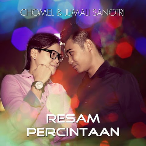 Jumali SanoTri & Chomel - Resam Percintaan MP3