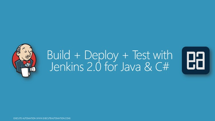Build+Deploy+Test with Jenkins 2.0 - udemy course