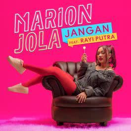 Kunci Gitar JANGAN Marion Jola feat Rayi Putra RAN Chord Lirik Lagu