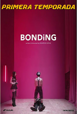 Bonding (TV Series) S01 Custom HD Dual Latino 5.1