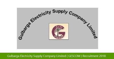 Gulbarga Electricity Supply Company Limited ( GESCOM ) Recruitment 2018