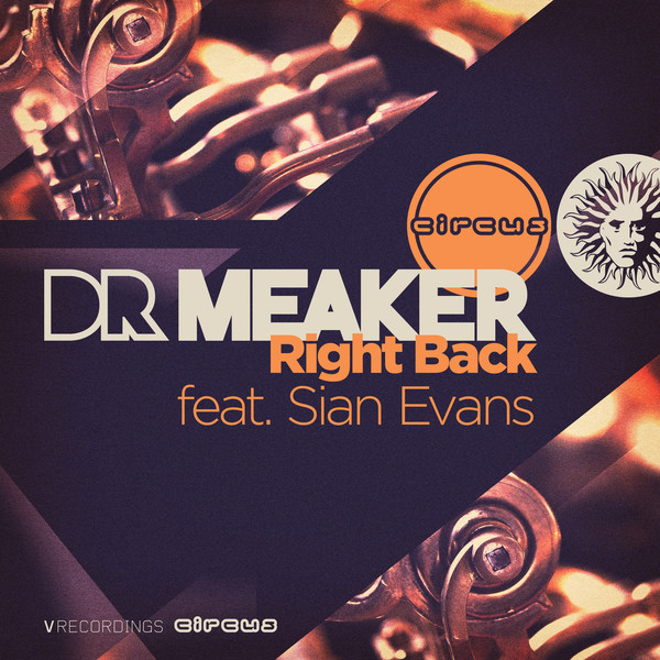 Dr Meaker - Right Back (feat. Sian Evans) - Single Cover