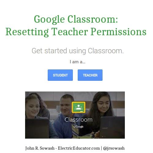 Google Classroom: Resetting Teacher Permissions