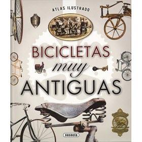 'Bicicletas muy antiguas. Atlas ilustrado' el libro de la semana