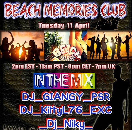 ► TODAY ◄ ⚠WARNING! ◢◤◢◤◢◤ ► 5√ LIVE DJ's ◄► BEACH MEMORIES CLUB ◄ ►◢◤◢◤◢◤ACTION◥◣◥DONT MISS IT ◣