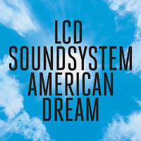 LCD Soundsystem, American Dream
