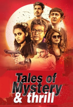 Tales of Mystery & Thrill 2019 S1 Hindi Complete WEB Series 720p