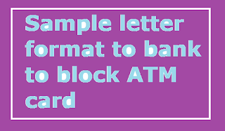 Sample letter format to bank to block atm card letter formats and here is a sample model format of letter to inform your bank to block your atm card to prevent misuse of your card by somebody learn more details below spiritdancerdesigns Gallery