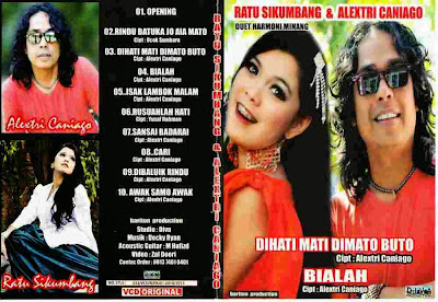 Ratu Sikumbang & Alextri Caniago – Dihati Mati Dimato Buto (Album MP3 dan Lirik)