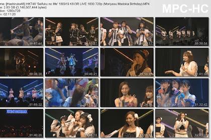 HKT48 'Seifuku no Me' 180919 KIV3R LIVE 1830 720p (Moriyasu Madoka Birthday)