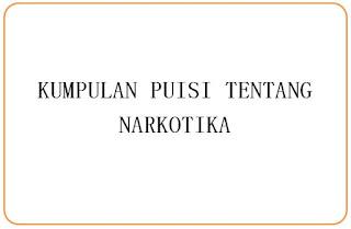 Puisi Narkotika