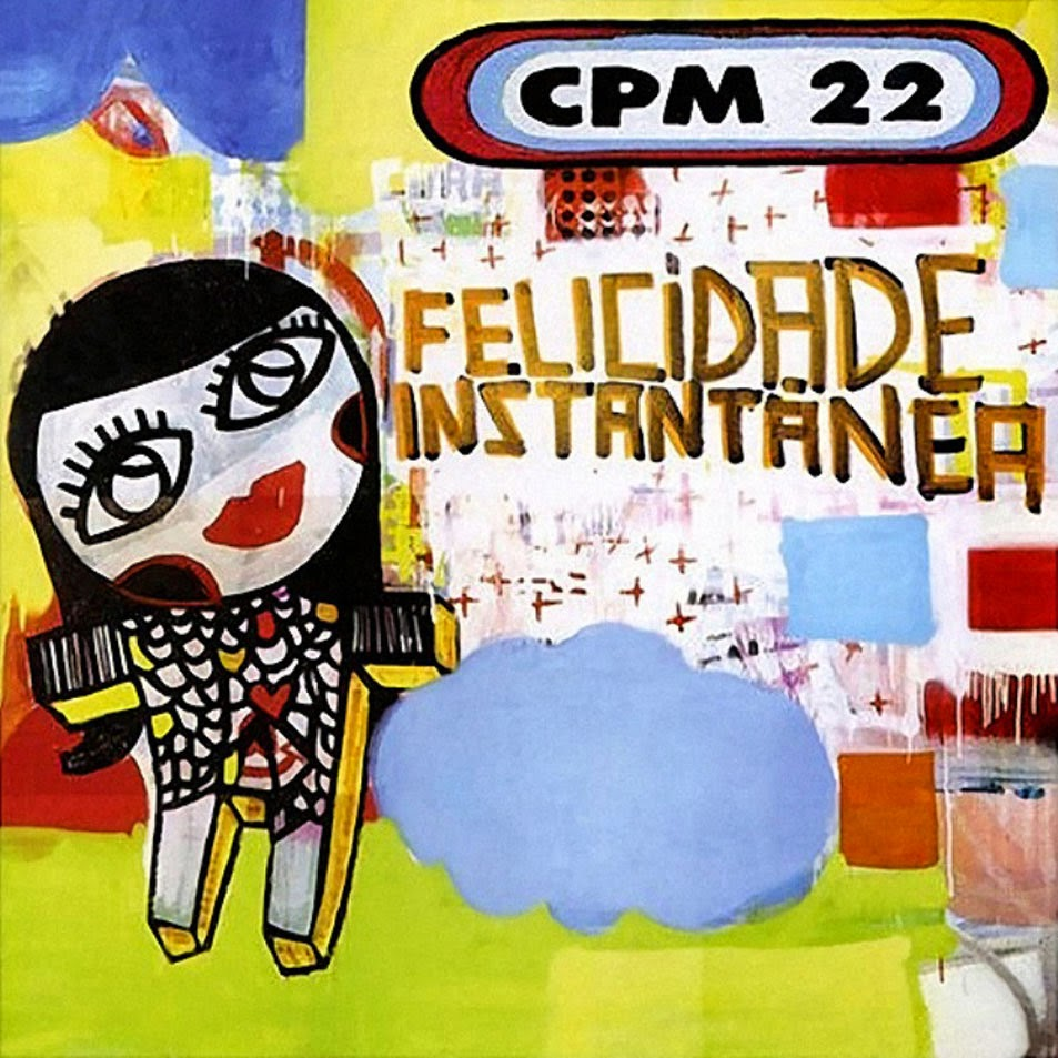 album cpm 22 felicidade instantanea
