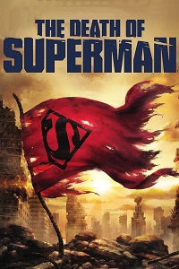 Watch The Death of Superman Online Free in HD