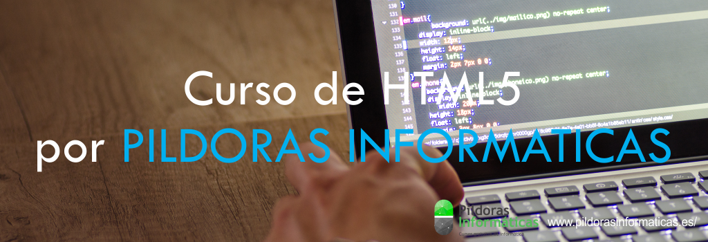 Curso de HTML5 por PILDORAS INFORMATICAS