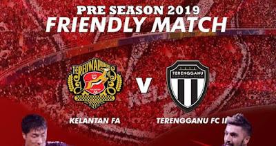 Live Streaming Kelantan vs Terengganu FC II Friendly Match 16.1.2019