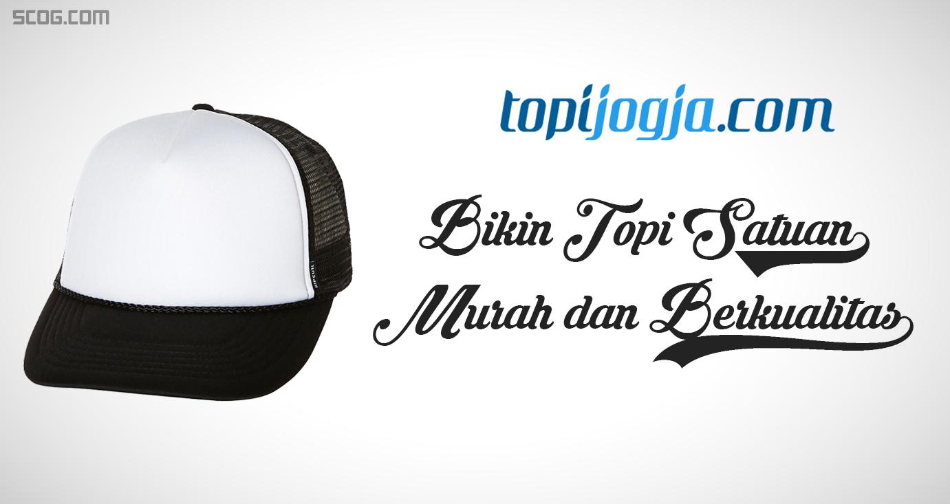 Topijogja.com, Bikin Topi Satuan Murah & Berkualitas