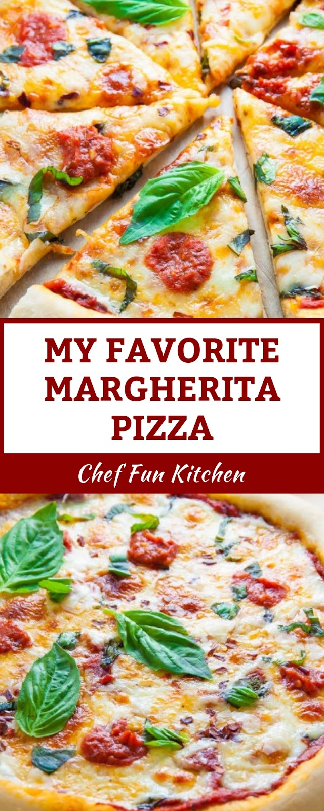 MY FAVORITE MARGHERITA PIZZA