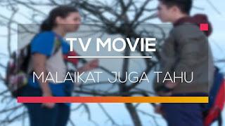 DOwnload Mp3 Lagu  OST/Soundtrack FTV Malaikat Juga Tahu SCTV (Glenn Fredly - Malaikat Juga Tahu)