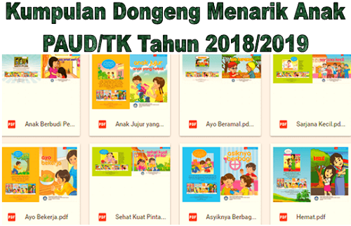 Kumpulan Dongeng Menarik Anak Paud Tk Tahun 2018 2019 Ruang Paud