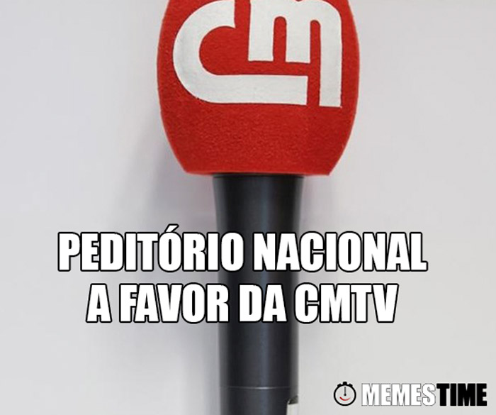 Meme Correio da Manhã – Peditório Nacional a favor da CMTV