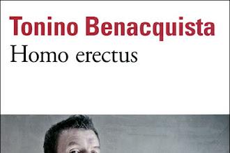 Lundi Librairie : Homo Erectus - Tonino Benacquista