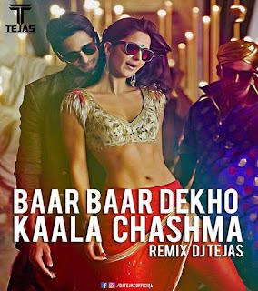 Kala-Chashma-Remix-Dj-Tejas-Baar-Baar-dekho-ft-Badshah