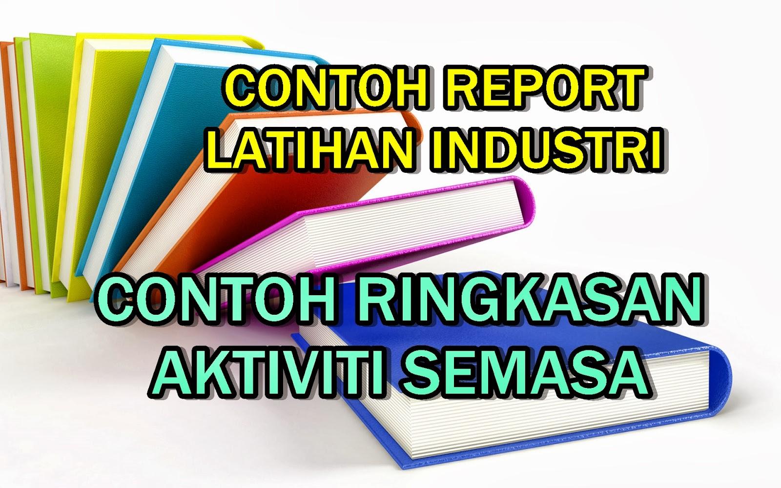 Erti Kehidupan Contoh Format Laporan Latihan Industri Example Of Industrial Training Report Format