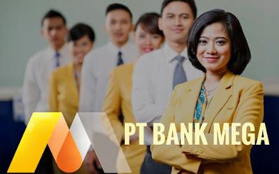 Lowongan Kerja Terbaru PT. Bank Mega, Tbk Menerima Karyawan Baru Penerimaan Seluruh Indonesia