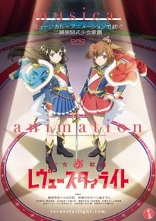Ươc mơ vươn tới một ngôi sao OVA-Shoujo Kageki Revue Starlight OVA