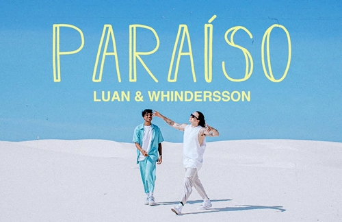 Paraiso | Luan & Whindersson Nunes Lyrics