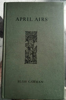 April Airs by Bliss Carman - in the emporium by linenandlavender.net - http://astore.amazon.com/linenandlaven-20/detail/1120157269