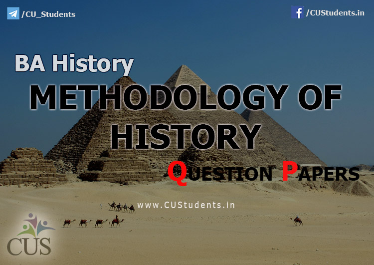 Methodology of History previous Question Papers